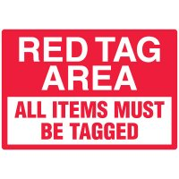 Red Tag Area Wall Signs - Red Tag Area:  All Items Must Be Tagged