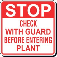 Reflective Parking Lot Signs - Check With Guard Before Entering