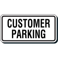 Reflective Parking Lot Signs - Customer Parking