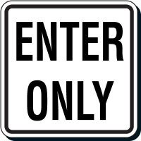 Reflective Parking Lot Signs - Enter Only