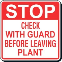 Reflective Parking Lot Signs - Stop Check With Guard Before Leaving