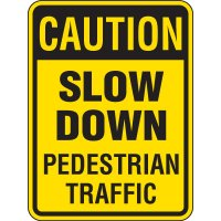 Reflective Caution Slow Down Pedestrian Traffic Sign
