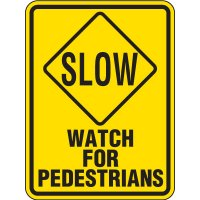 Reflective Pedestrian Crossing Signs - Slow Watch For Pedestrians