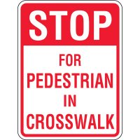 Reflective Pedestrian Crossing Signs - Stop Pedestrian Crosswalk