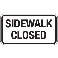 Reflective Pedestrian Signs - Sidewalk Closed