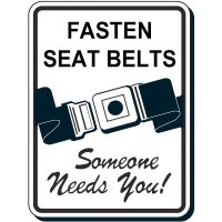 Reflective Seat Belt Signs - Fasten Seat Belts Someone Needs You