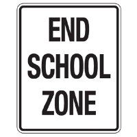 Reflective Traffic Reminder Signs - End School Zone