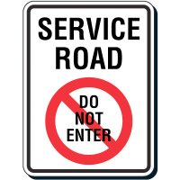 Reflective Traffic Reminder Signs - Service Road Do Not Enter