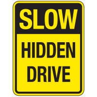 Reflective Traffic Reminder Signs - Slow Hidden Drive
