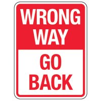 Reflective Traffic Reminder Signs - Wrong Way Go Back