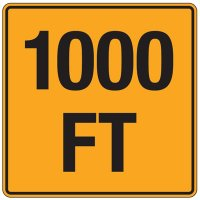 Reflective Traffic Signs - 1000 Ft