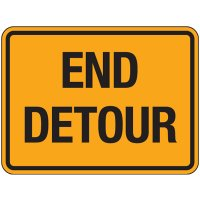 Reflective Traffic Signs - End Detour