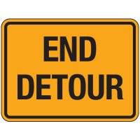 Reflective Traffic Signs - End Detour