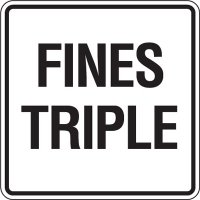 Reflective Traffic Reminder Signs - Fines Triple