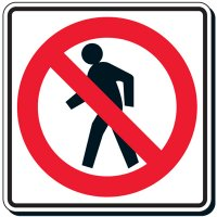 Reflective Traffic Signs - No Pedestrian (Symbol)