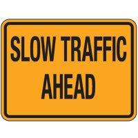 Reflective Traffic Signs - Slow Traffic Ahead