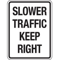 Reflective Traffic Reminder Signs - Slower Traffic Keep Right