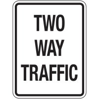 Reflective Traffic Reminder Signs - Two Way Traffic