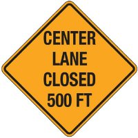 Reflective Warning Signs - Center Lane Closed