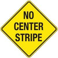 Reflective Warning Signs - No Center Stripe
