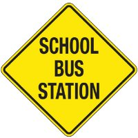 Reflective Warning Signs - School Bus Station