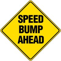 Reflective Warning Signs - Speed Bump Ahead