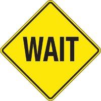 Reflective Warning Signs - Wait