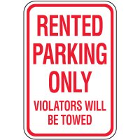Reserved Parking Signs - Rented Parking Only
