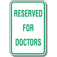 Reserved Parking Signs - Reserved For Doctors