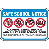 Safe School Notice Bully Free School Signs