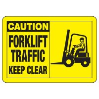 Safety Alert Signs - Caution Forklift Traffic Keep Clear