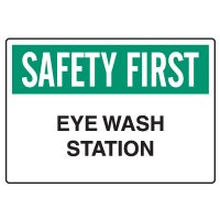Workplace Safety Signs - Safety First  Eyewash Station