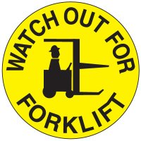 Safety Floor Markers - Watch Out For Forklift 17-1/2""