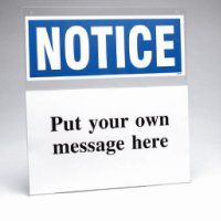 Custom Safety Sign Insert Holder - Notice