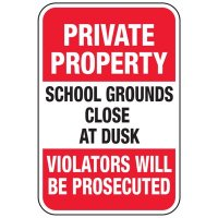 School Grounds Close At Dusk - Parking Safety Signs