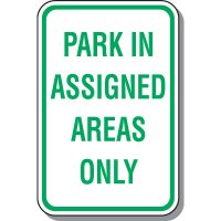 School Parking Signs - Park In Assigned Areas Only