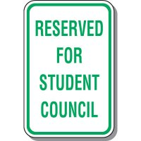 School Parking Signs - Reserved For Student Council
