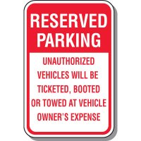 School Parking Signs - Reserved Parking Unauthorized Vehicles