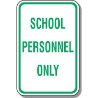 School Parking Signs - School Personnel Only