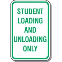 School Parking Signs - Student Loading And Unloading Only