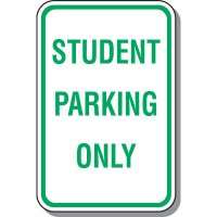 School Parking Signs - Student Parking Only