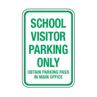 School Visitor Parking Obtain Pass - School Parking Signs