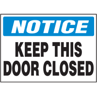 Notice - Keep This Door Closed