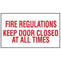 Keep Door Closed At All Times Vinyl Sign