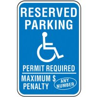 Semi-Custom Handicap Signs - Reserved Parking Maximum Penalty