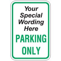"24""x 18"" Parking Only Sign (Semi-Custom)"