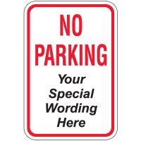 "24"" x 18"" Red No Parking Sign (Semi-Custom)"