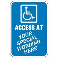 Semi-Custom Worded Signs - Access At