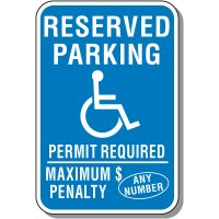Semi-Custom Symbol Of Access Signs - Reserved Parking