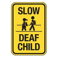 Slow Deaf Child with Graphic - Reflective Pedestrian Crossing Signs